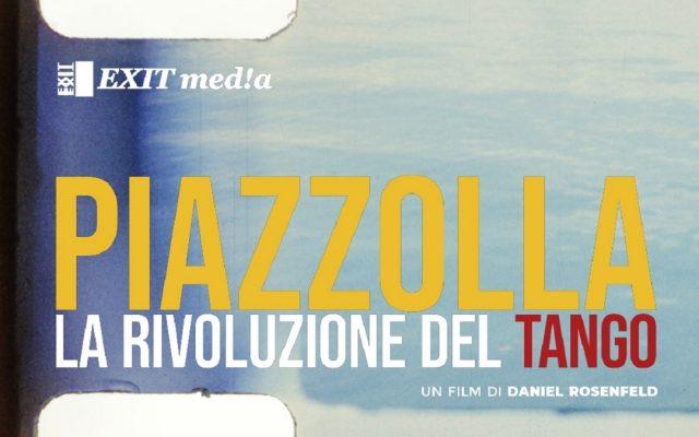 piazzolla la rivoluzione del tango film italia programmazione